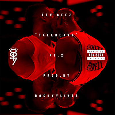 Tev Geez – Talk Heavy Pt. 2 Instrumental