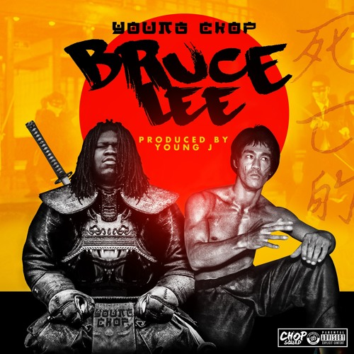 Young Chop – Bruce Lee Instrumental