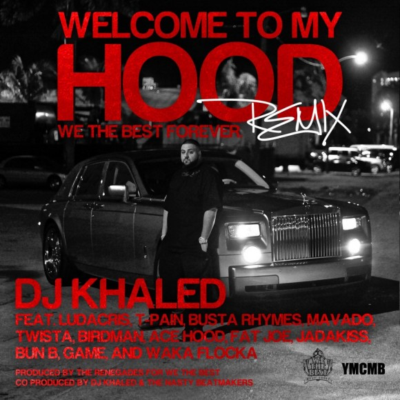 DJ Khaled – Welcome to my Hood Remix Instrumental