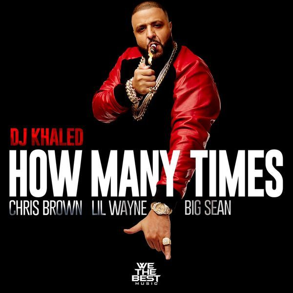 DJ Khaled – How Many Times Instrumental