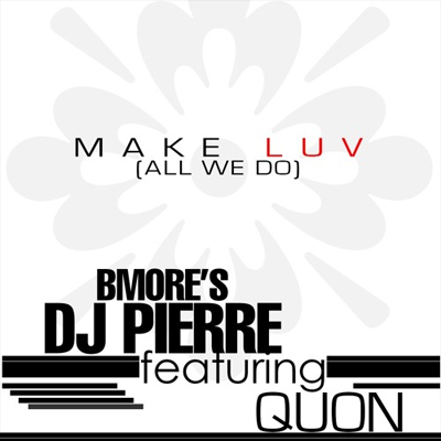 Dj Pierre – Make Luv All We Do Instrumental