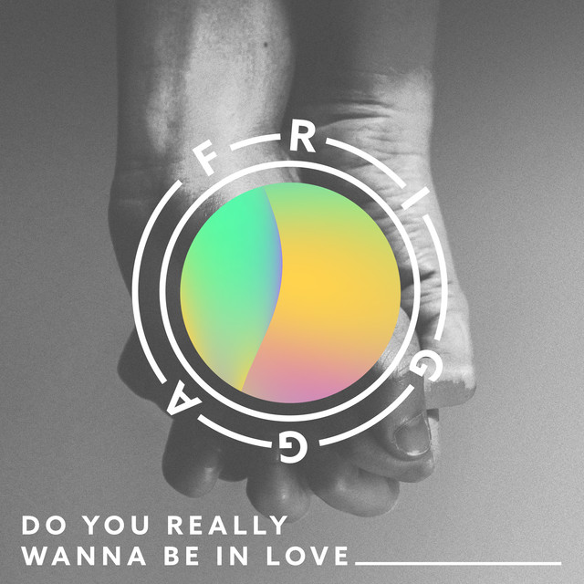 Frigga – Do You Really Wanna Be in Love (Instrumental)