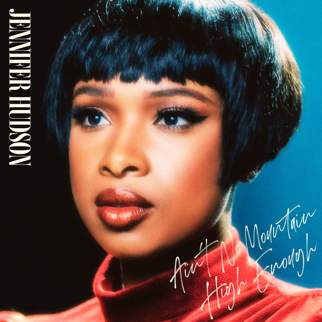 Jennifer Hudson – Ain't No Mountain High Enough (Instrumental)