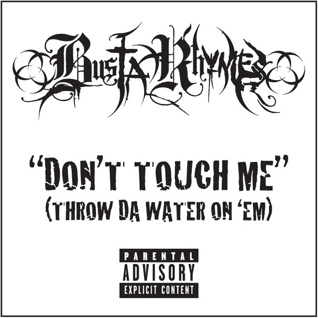 Busta Rhymes – Don't Touch Me (Instrumental)