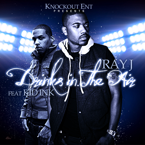 Ray J – Drinks in the Air Instrumental